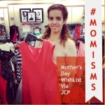 Mother's Day Wish List Via JCP #Momisms