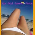 Your Best Summer Shape