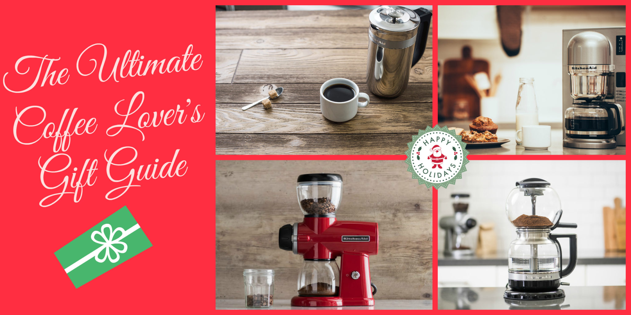 Kitchen Aid Coffee Gift Guide