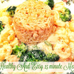 Healthy And Easy 15 Minute Meal