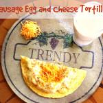 Sausage Egg And Cheese Tortilla