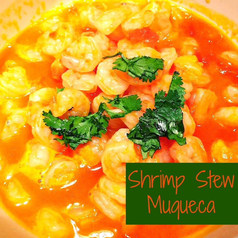 Shrimp Stew Muqueca 1