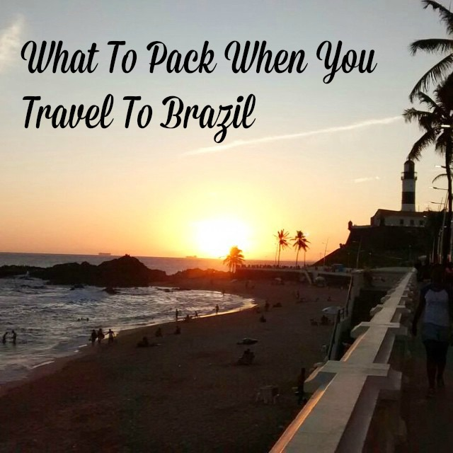 What to pack when you travel to Brazil
