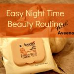 Easy Night Time Beauty Routine