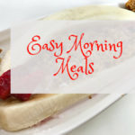 Three Easy Morning Meals With BelVita
