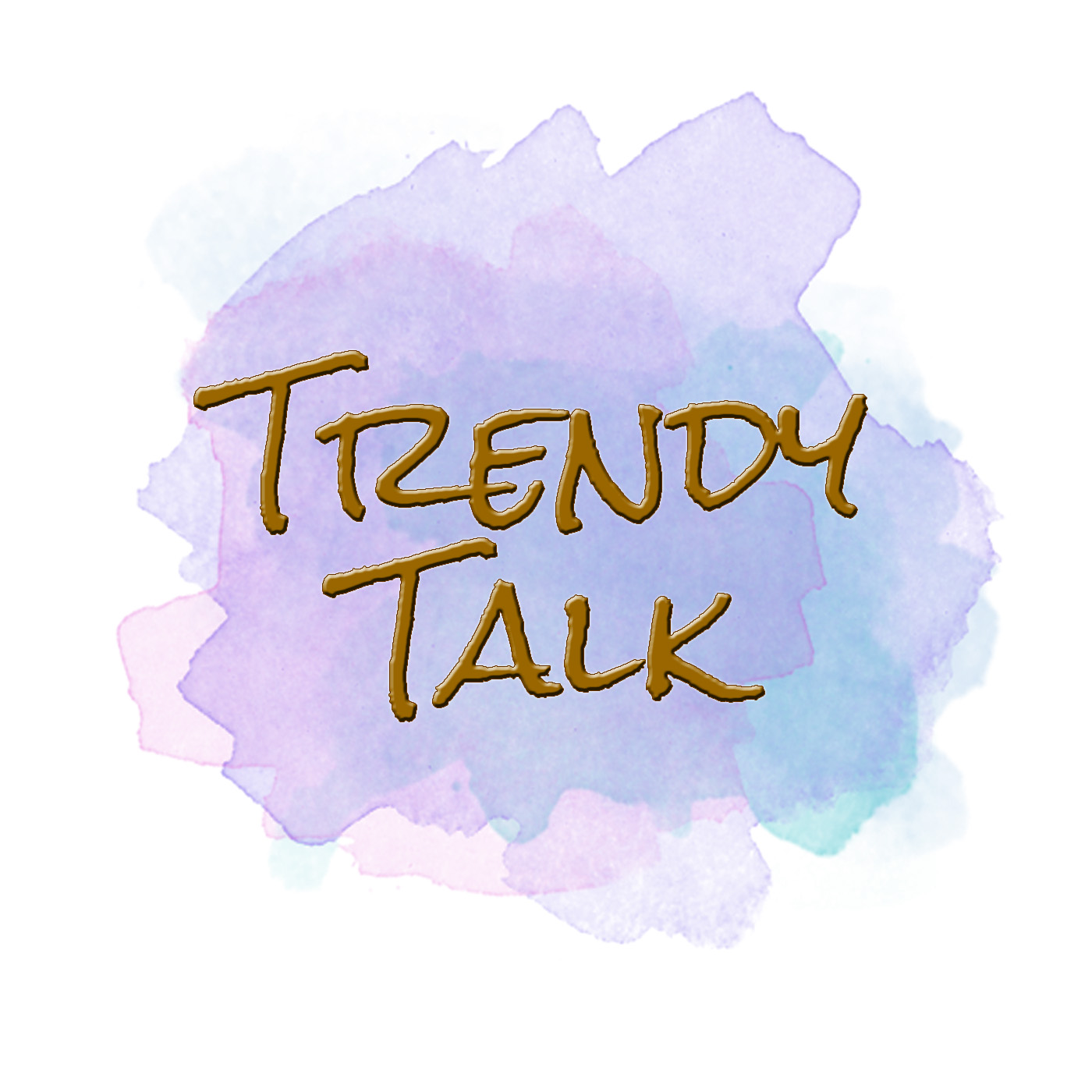 Trendy Talk Podcast