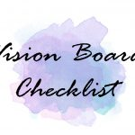How To Create A Powerful Vision Using Vision Boards