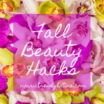 Fall Beauty Hacks