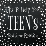 Tips to Help Your Teen's Bedtime Routine
