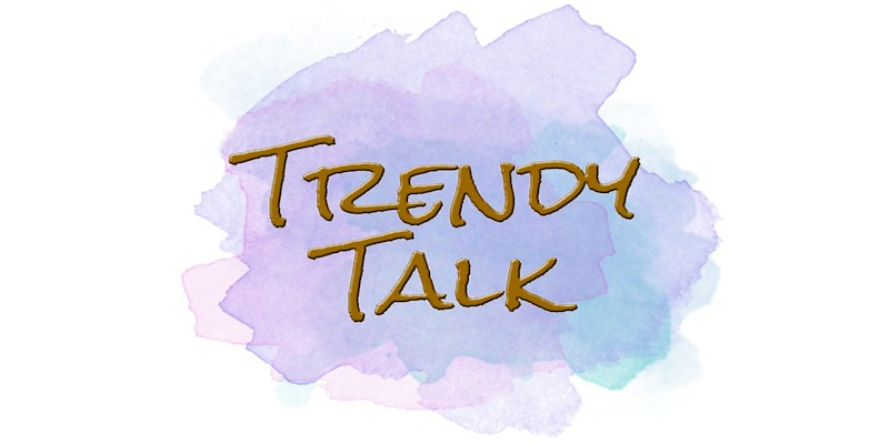 Trendy Talk Podcasts
