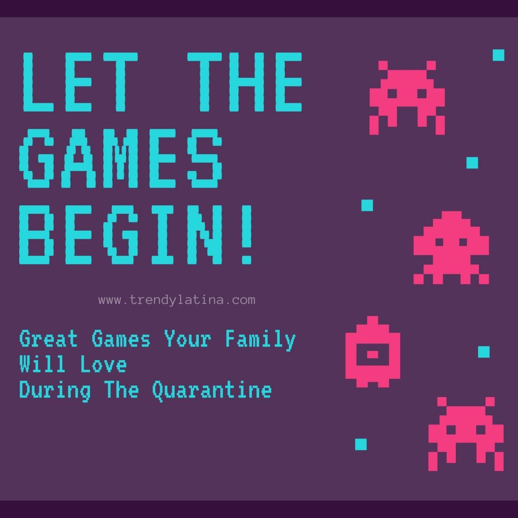great games your family will love during quarantine