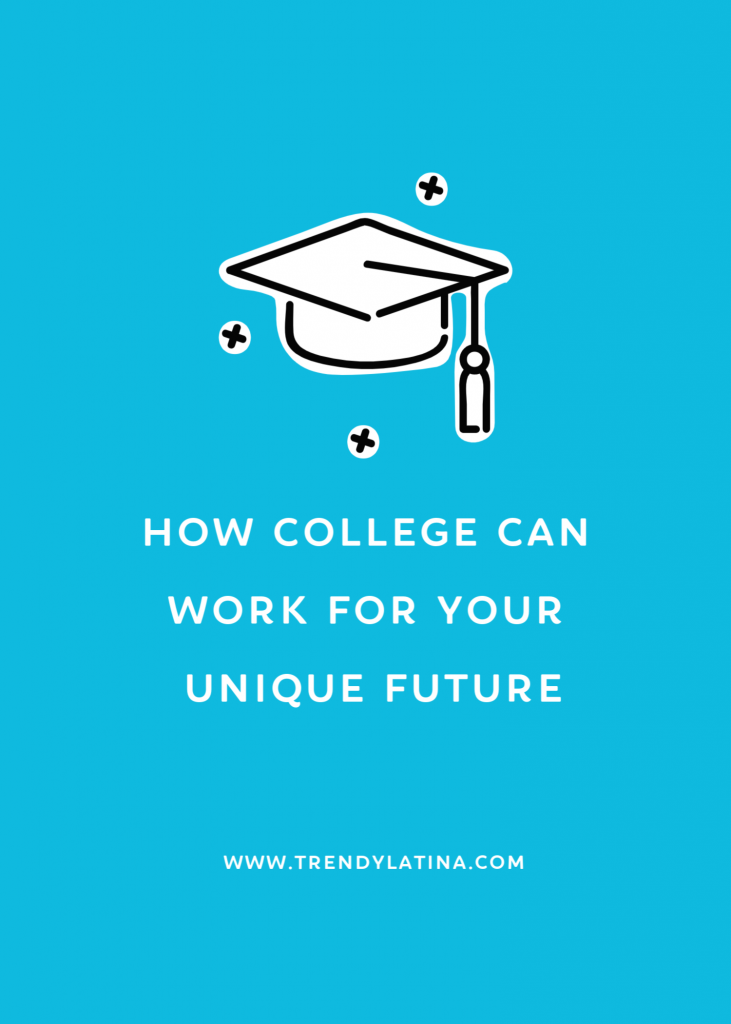 how college can work for your unique future graphic