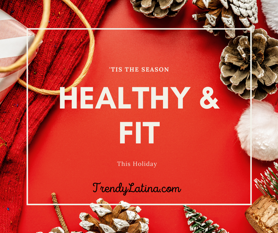 healthy and fit this holiday